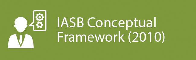 2010 Conceptual Framework Iasb Conceptual Framework
